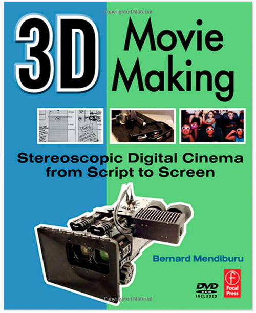 3D Movie Making: Stereoscopic Digital Cinema from Script to