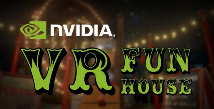 nvidia-vr-funhouse